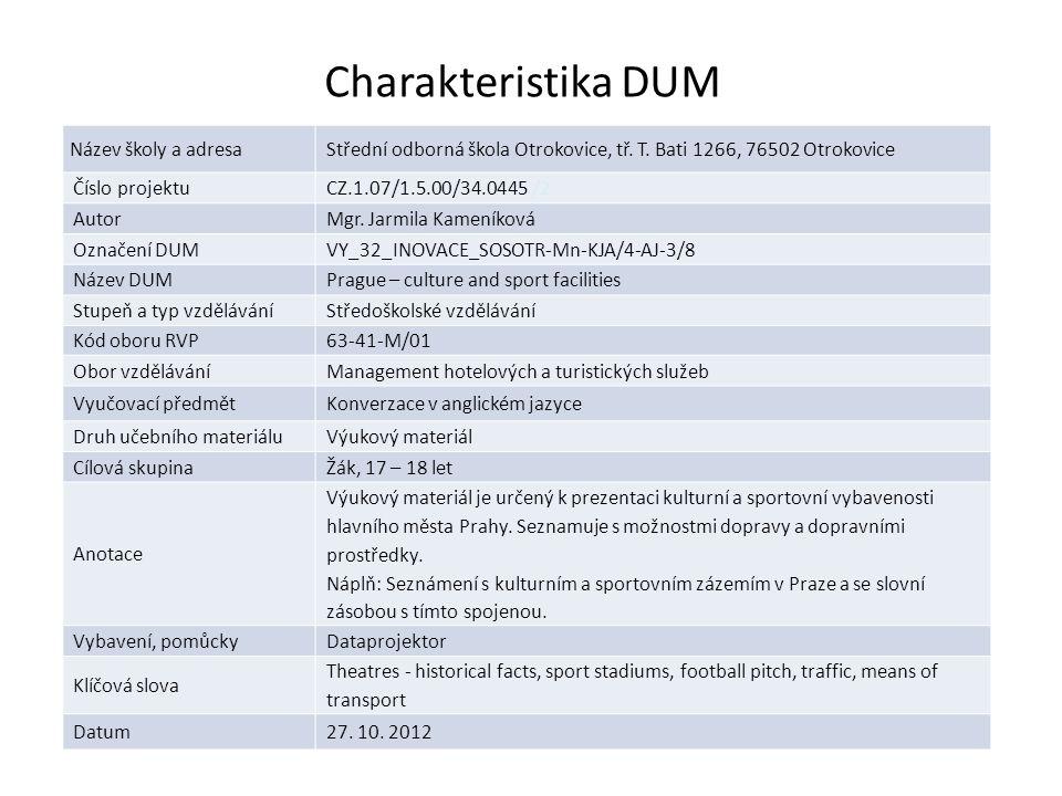 Charakteristi kka DUM Název školy a adresaStřední odborná škola Otrokovice, tř.