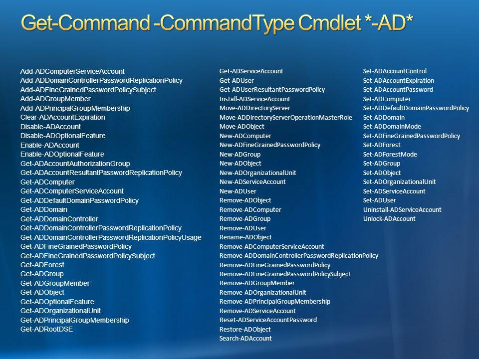 Add-ADComputerServiceAccount Add-ADDomainControllerPasswordReplicationPolicy Add-ADFineGrainedPasswordPolicySubject Add-ADGroupMember Add-ADPrincipalG