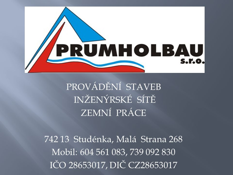 Společnost PRUMHOLBAU s.r.o.