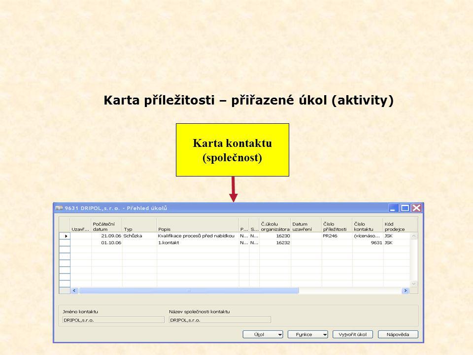 """Karta příležitosti – přiřazení úkolu Karta příležitosti Karta kontaktu (společnost) Jedna z obrazovek """"wizarda"""" při vytváření úkolu"""