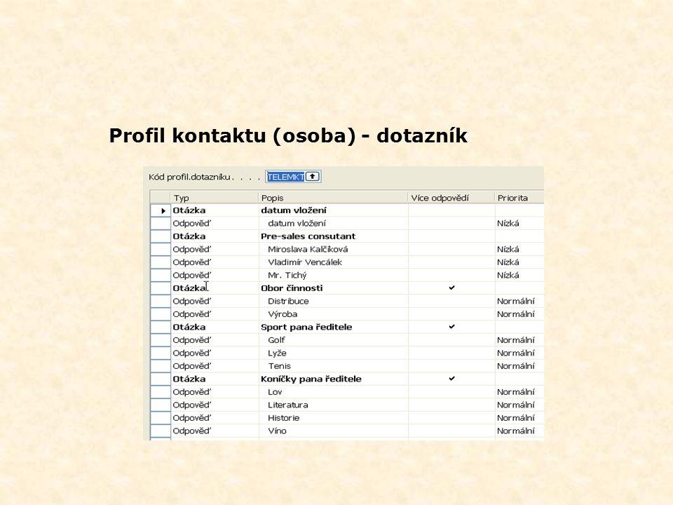 Profil kontaktu (osoba) - dotazník