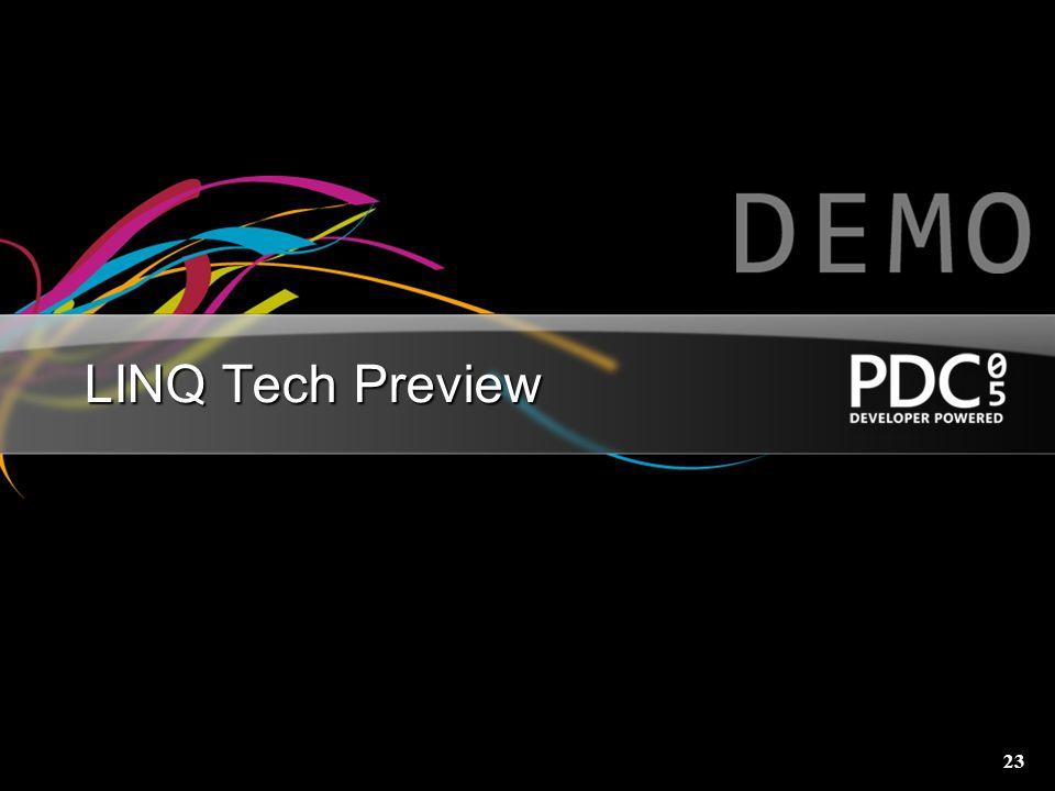 23 LINQ Tech Preview