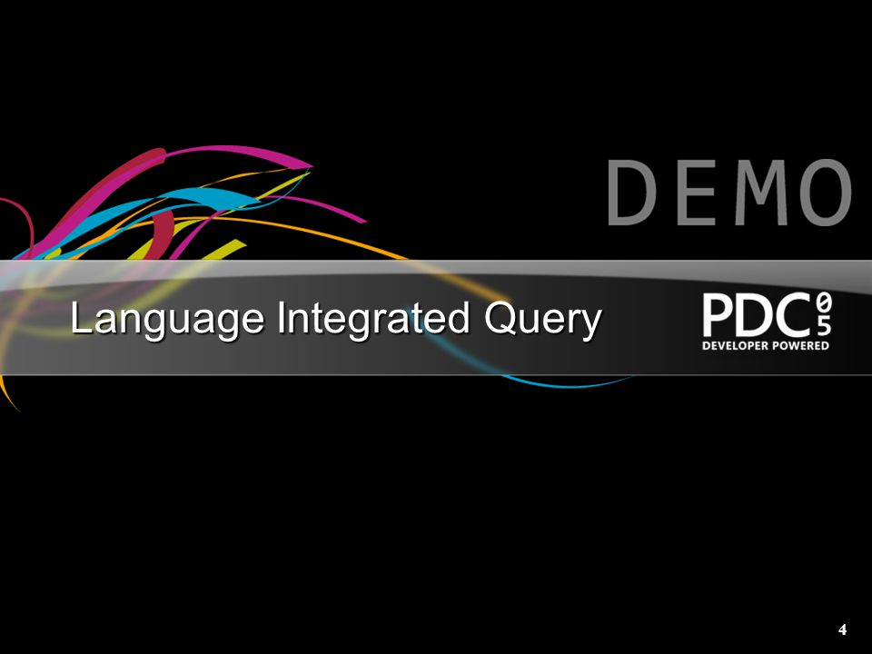 4 Language Integrated Query
