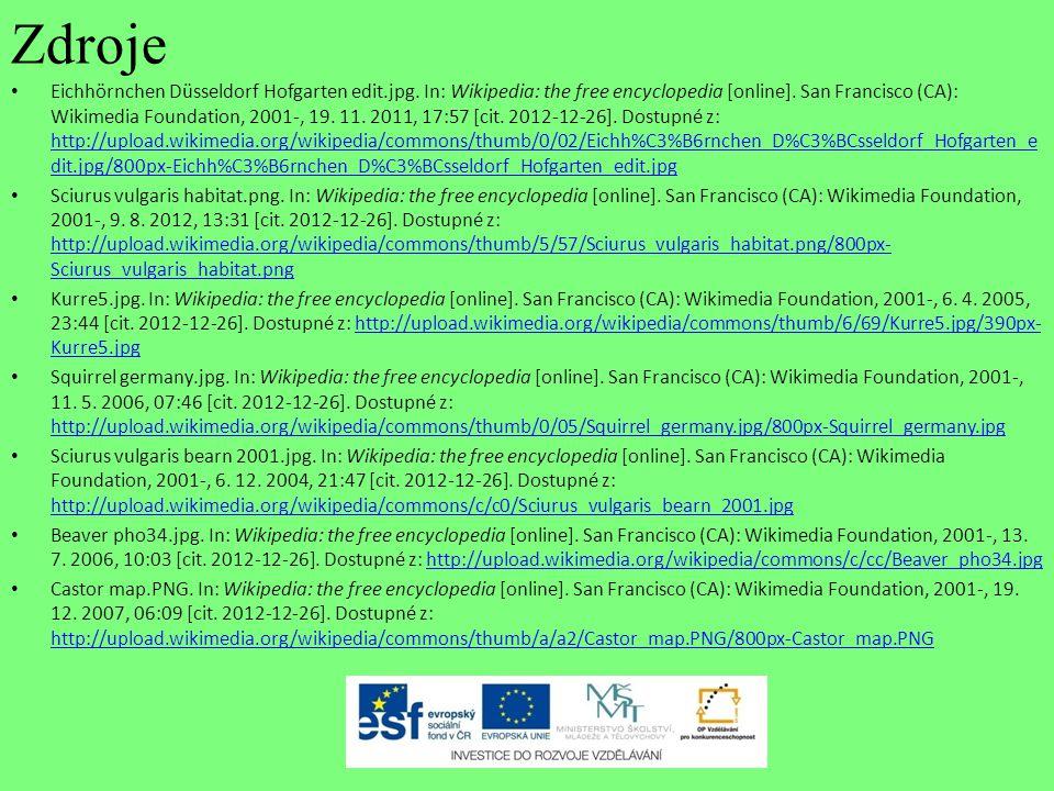 Zdroje Eichhörnchen Düsseldorf Hofgarten edit.jpg. In: Wikipedia: the free encyclopedia [online]. San Francisco (CA): Wikimedia Foundation, 2001-, 19.