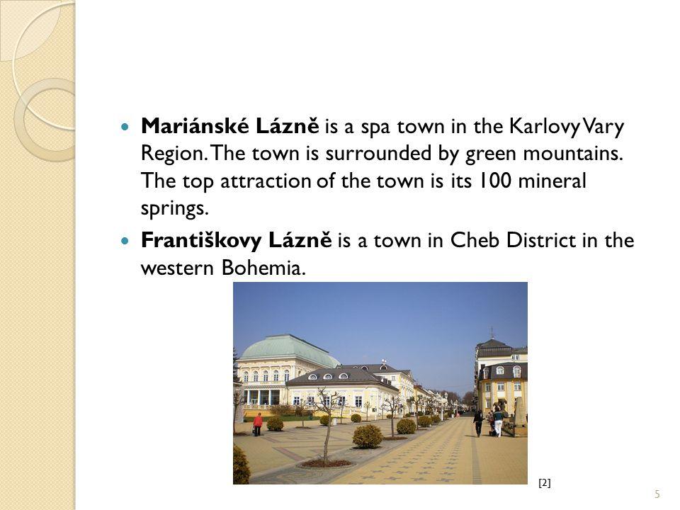 Mariánské Lázně is a spa town in the Karlovy Vary Region.