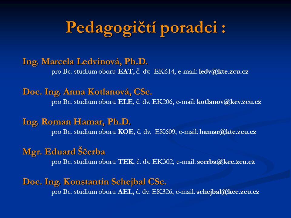 Pedagogičtí poradci : Ing. Marcela Ledvinová, Ph.D.