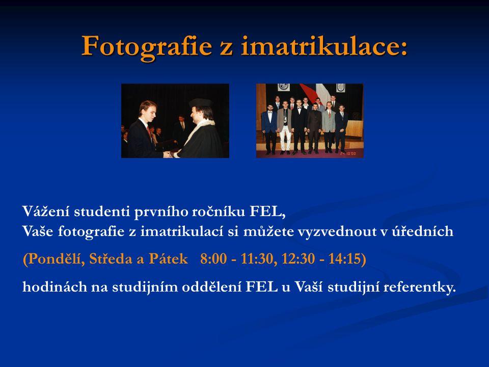 Fotografie z imatrikulace: Vážení studenti prvního ročníku FEL, Vaše fotografie z imatrikulací si můžete vyzvednout v úředních (Pondělí, Středa a Pátek 8:00 - 11:30, 12:30 - 14:15) hodinách na studijním oddělení FEL u Vaší studijní referentky.