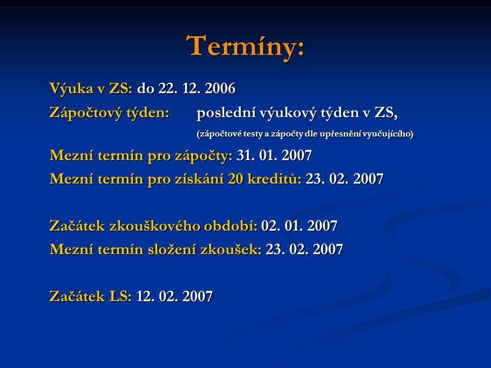 Termíny: Výuka v ZS: do 22.12.