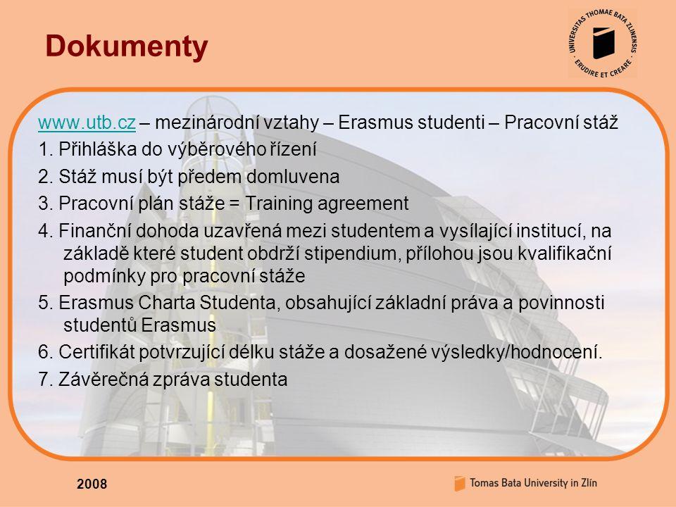 Dokumenty www.utb.czwww.utb.cz – mezinárodní vztahy – Erasmus studenti – Pracovní stáž 1.