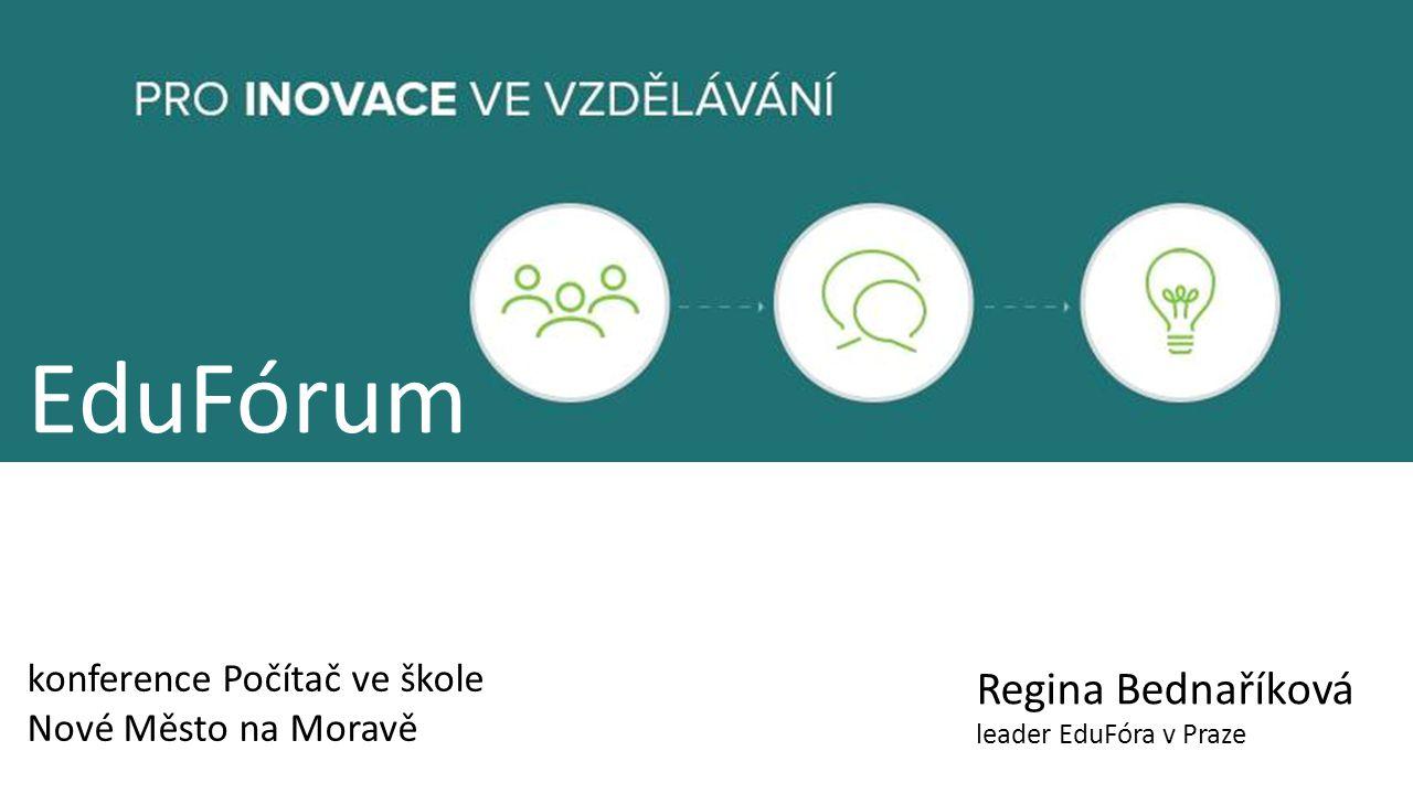 EduFórum Regina Bednaříková leader EduFóra v Praze konference Počítač ve škole Nové Město na Moravě