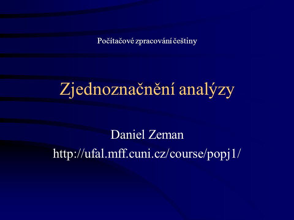 Hidden Markov Model (HMM) Skrytý Markovův model 29.11.2007http://ufal.mff.cuni.cz/course/popj122 t1t1 t2t2 t3t3 t4t4 w1w1 w2w2 w3w3 w4w4 značky slova skryté stavy viditelné projevy stavů pravděpodobnost přechodu transition probability pravděpodobnost projevu emission probability