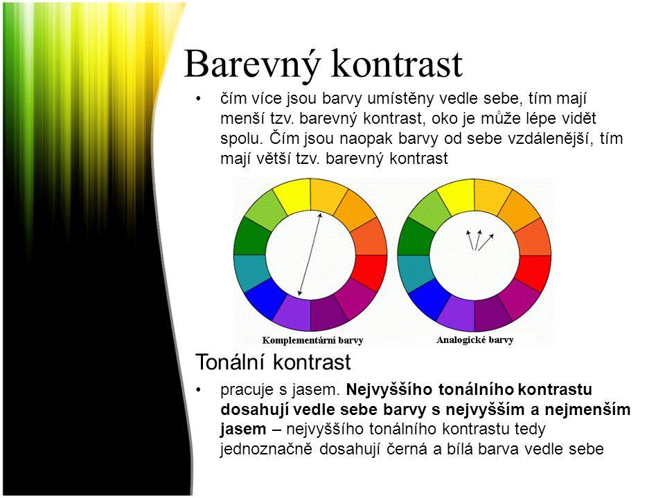 Barevný kontrast čím více jsou barvy umístěny vedle sebe, tím mají menší tzv. barevný kontrast, oko je může lépe vidět spolu. Čím jsou naopak barvy od