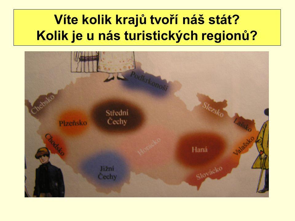 Víte kolik krajů tvoří náš stát? Kolik je u nás turistických regionů?
