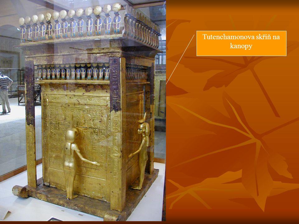 Tutenchamonova skříň na kanopy