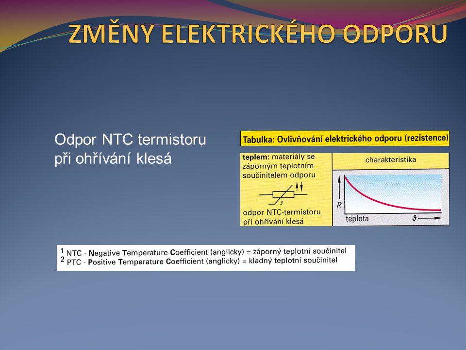 Odpor PTC termistoru při ohřívání nejprve trochu poklesne, pak ale silně stoupá.