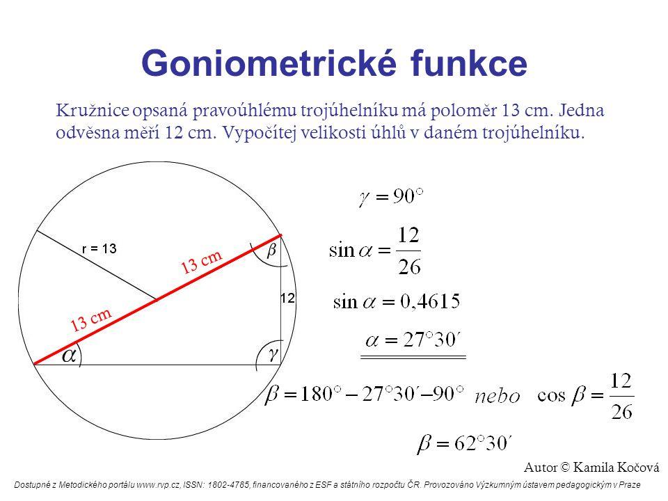 Goniometrické funkce Vypo č ítej obvod a obsah pravidelného p ě tiúhelníku ABCDE vepsaného do kru ž nice k(S; r = 15 cm).
