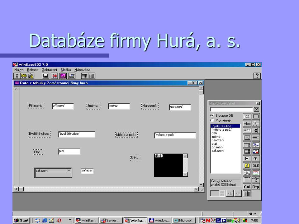 Databáze firmy Hurá, a. s.