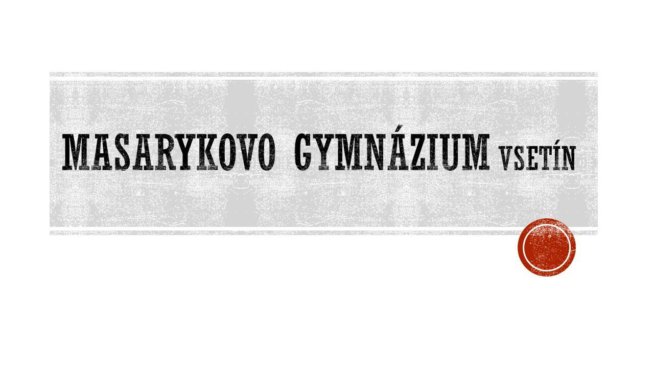 Masarykovo gymnázium je škola, která doká ž e p ř ipravit všechny své studenty na jakoukoliv vysokou školu.