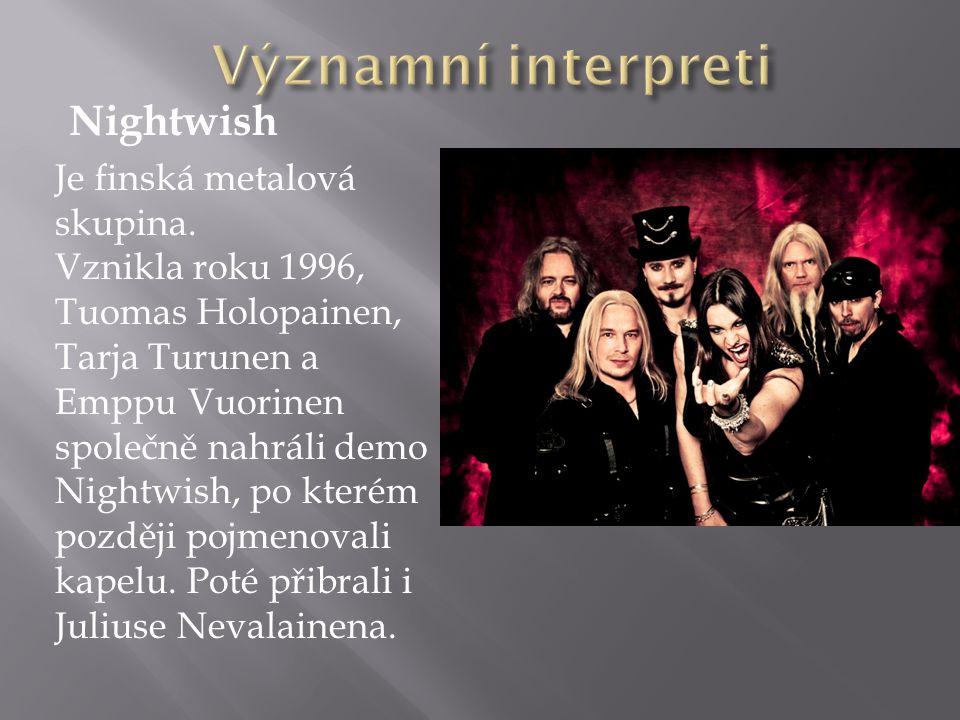 Nightwish Je finská metalová skupina.