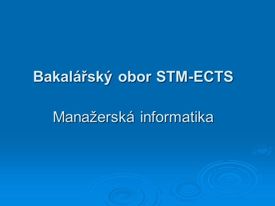 Bakalářský obor STM-ECTS Manažerská informatika