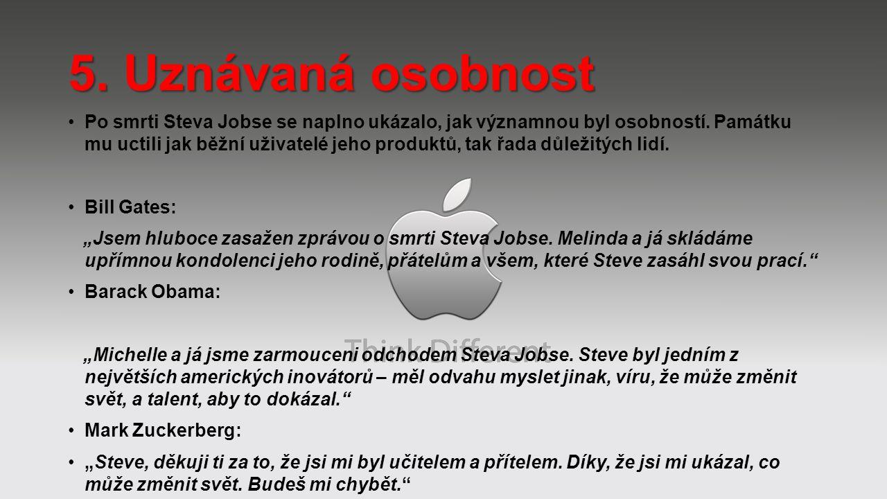Po smrti Steva Jobse se naplno ukázalo, jak významnou byl osobností. Památku mu uctili jak běžní uživatelé jeho produktů, tak řada důležitých lidí. Bi