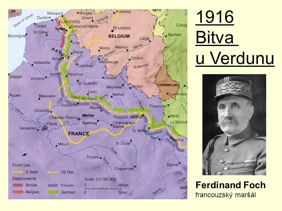 1916 Bitva u Verdunu Ferdinand Foch francouzský maršál