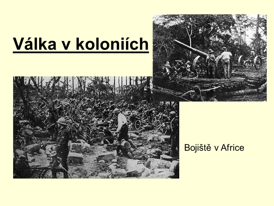 Válka v koloniích Bojiště v Africe