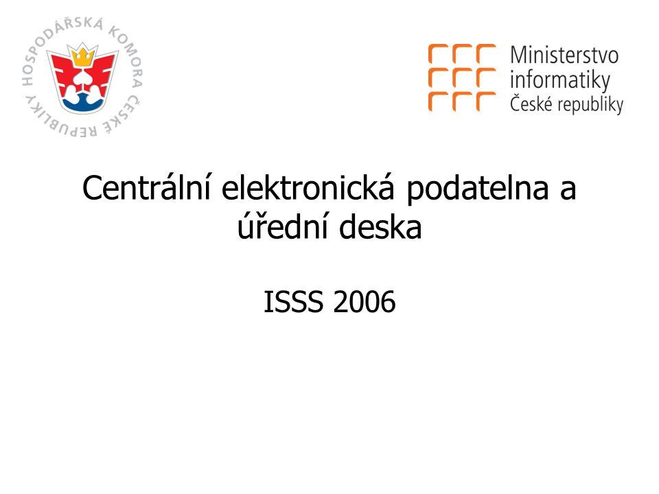 Centrální elektronická podatelna a úřední deska ISSS 2006
