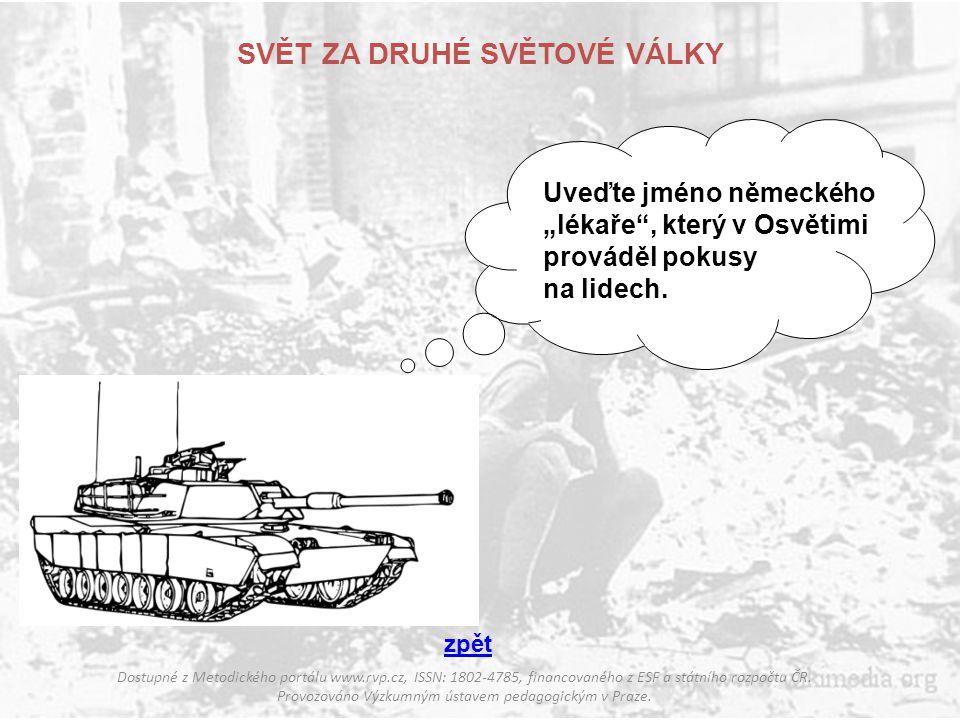 SVĚT ZA DRUHÉ SVĚTOVÉ VÁLKY Dostupné z Metodického portálu www.rvp.cz, ISSN: 1802-4785, financovaného z ESF a státního rozpočtu ČR. Provozováno Výzkum