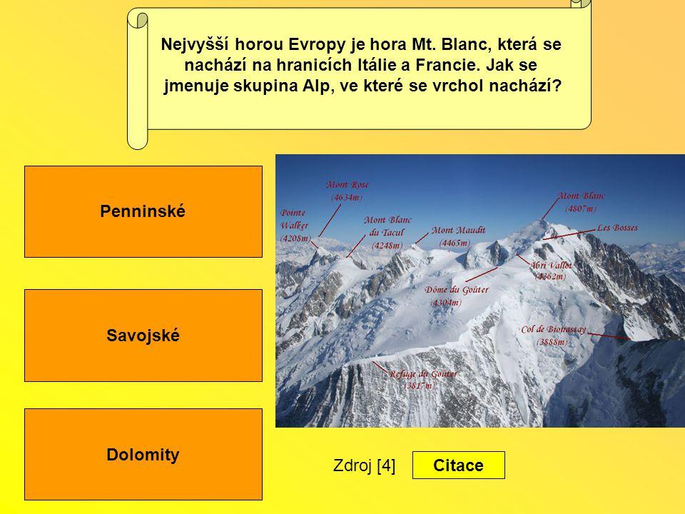 Savojské Dolomity Penninské Nejvyšší horou Evropy je hora Mt.