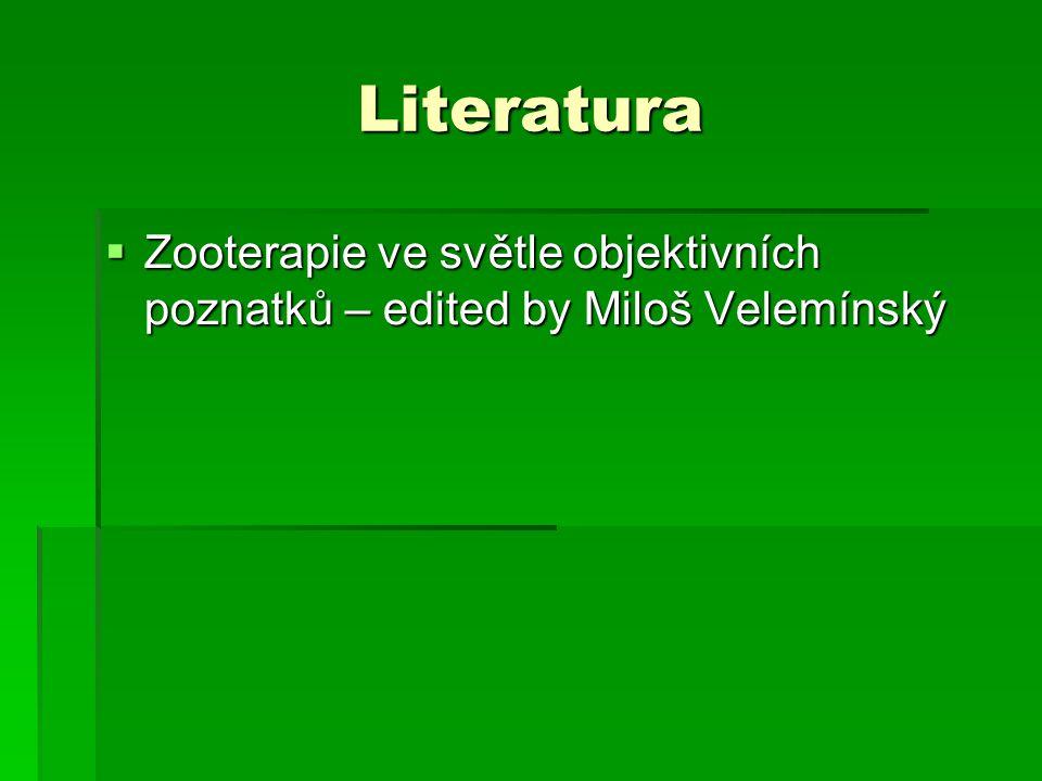 Literatura  Zooterapie ve světle objektivních poznatků – edited by Miloš Velemínský
