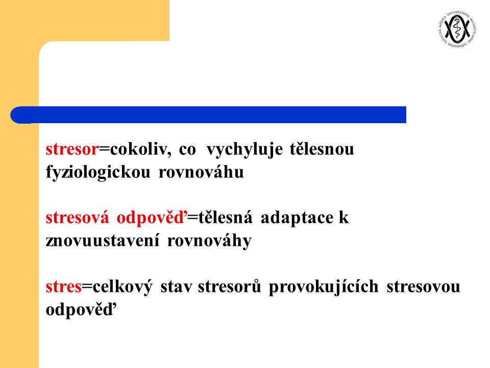 Pojem stres Zavedl Hans Selye v r.