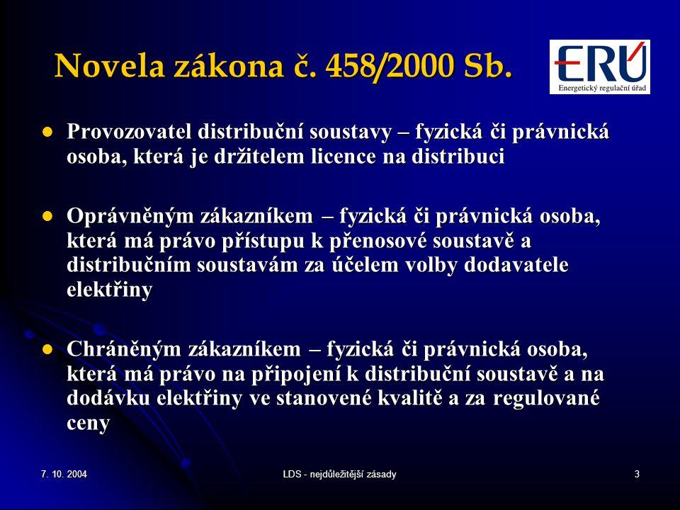7. 10. 2004LDS - nejdůležitější zásady3 Novela zákona č.
