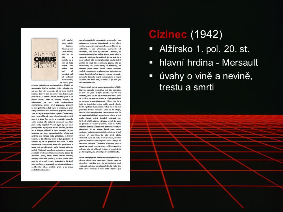 Cizinec Cizinec (1942)  Alžírsko 1. pol. 20. st.