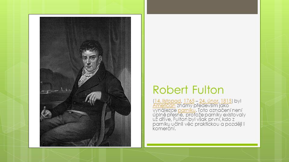 Robert Fulton (14.listopad, 1765 – 24.