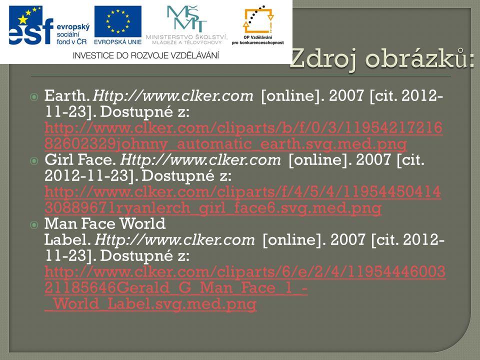  Earth. Http://www.clker.com [online]. 2007 [cit.