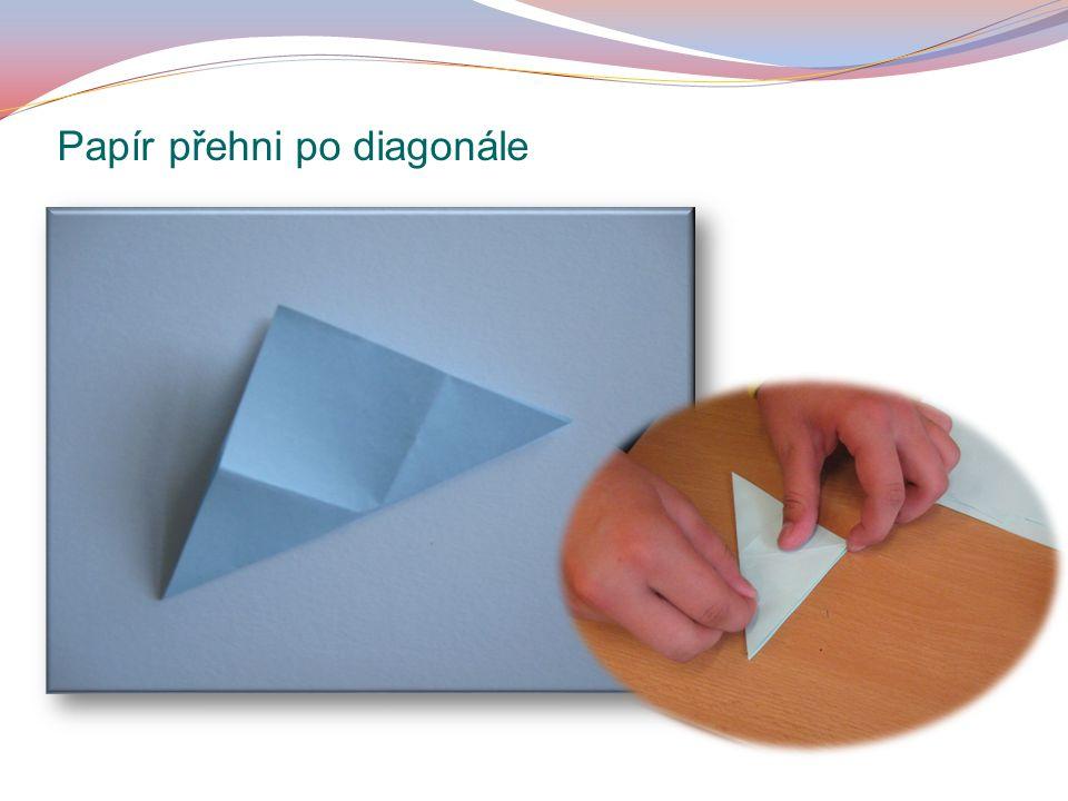 Papír přehni po diagonále