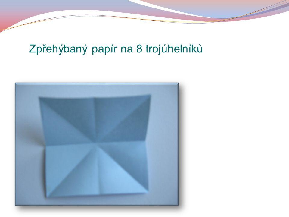 Zpřehýbaný papír na 8 trojúhelníků