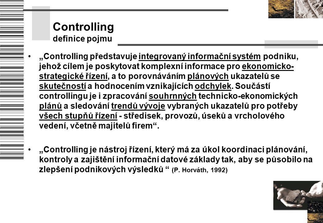 """Controlling definice pojmu """"Controlling představuje integrovaný informační systém podniku, jehož cílem je poskytovat komplexní informace pro ekonomick"""