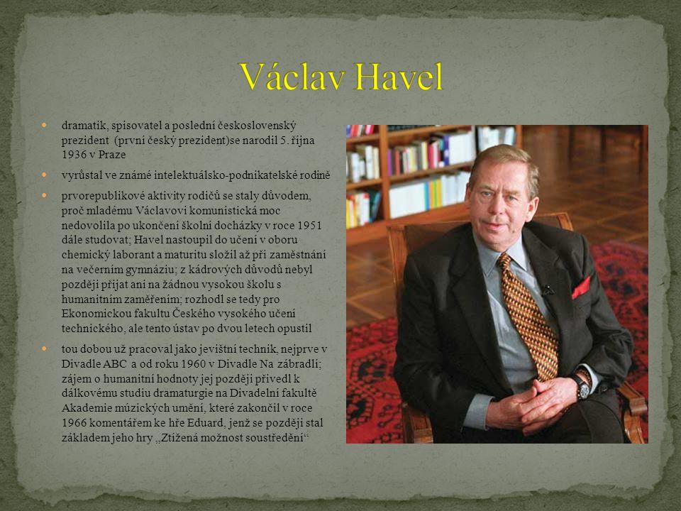 dramatik, spisovatel a poslední československý prezident (první český prezident)se narodil 5.