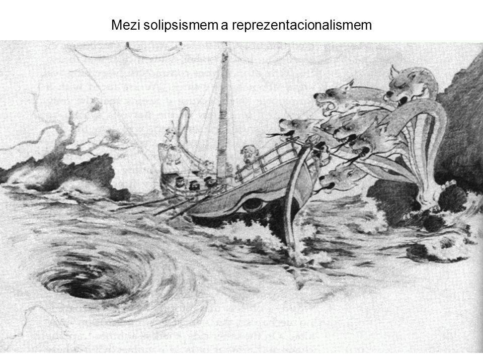 Mezi solipsismem a reprezentacionalismem