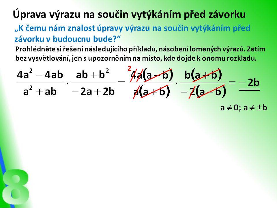 Opakování Násobení a dělení jsou opačné matematické operace.