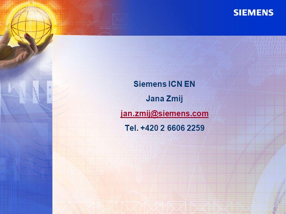 Siemens ICN EN Jana Zmij jan.zmij@siemens.com Tel. +420 2 6606 2259