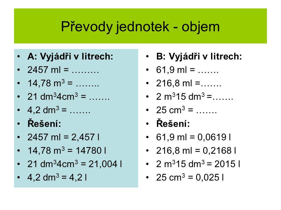 Převody jednotek - hmotnost A: Vyjádři v gramech: 8kg50g = …… 9kg753mg = …… 8,05 kg =…….
