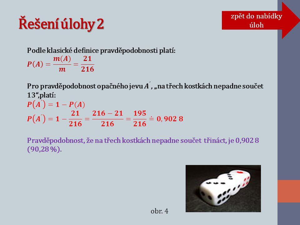 Řešení úlohy 2 zpět do nabídky úloh obr. 4
