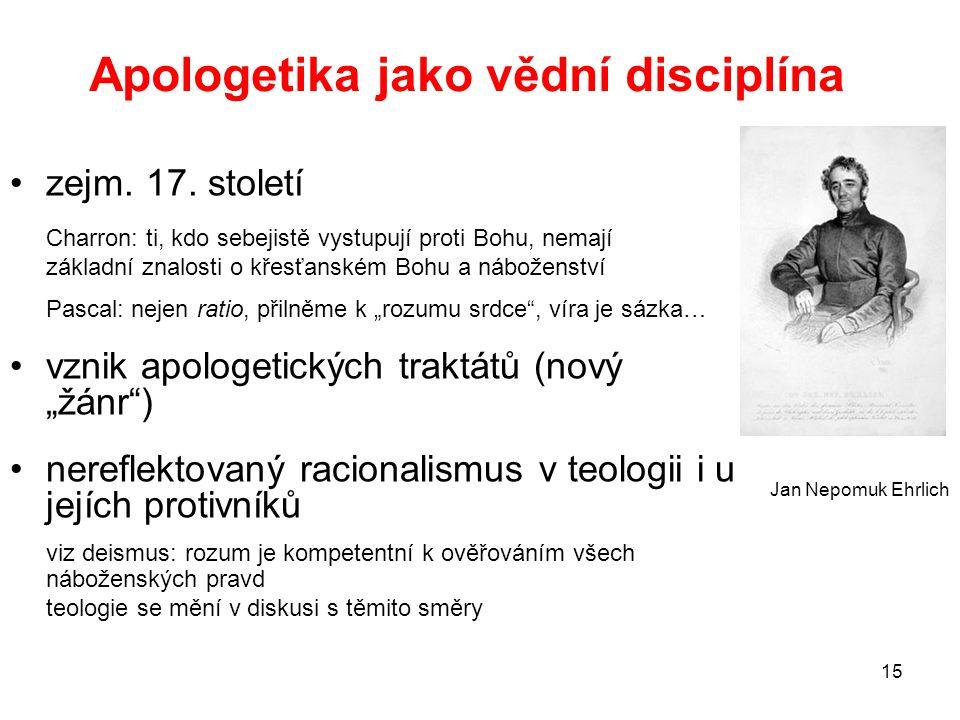 15 Apologetika jako vědní disciplína zejm.17.