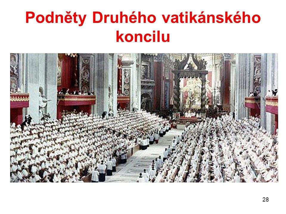 28 Podněty Druhého vatikánského koncilu