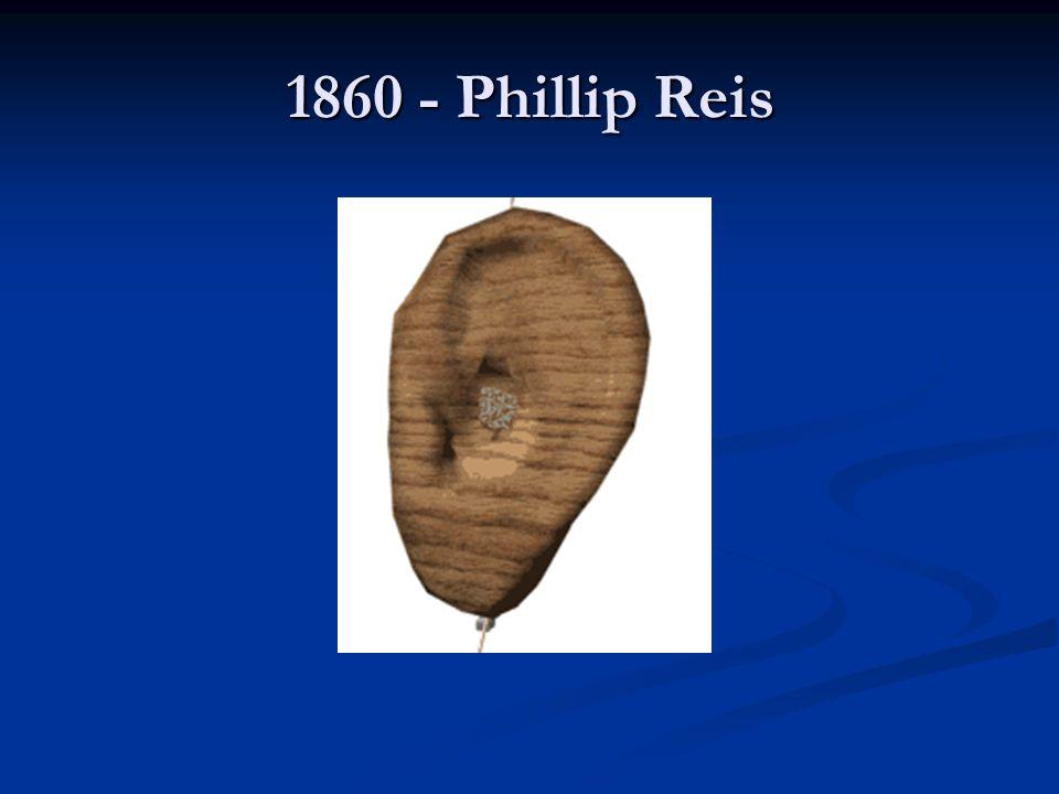 1860 - Phillip Reis