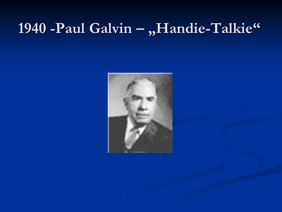 """1940 -Paul Galvin – """"Handie-Talkie"""""""