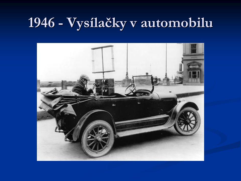 1946 - Vysílačky v automobilu